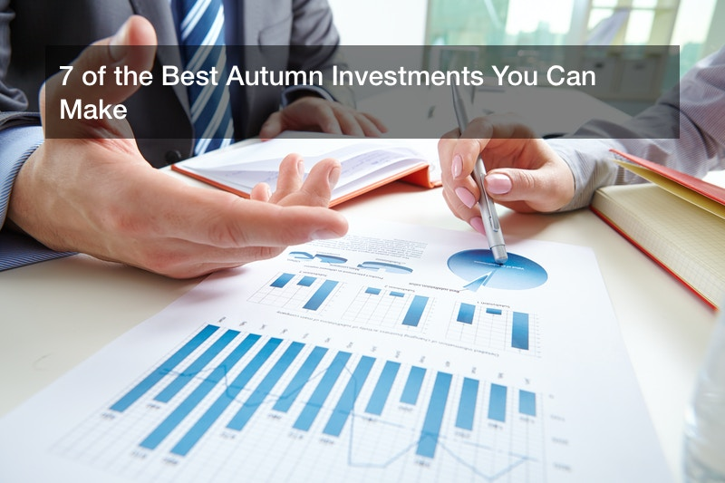 7 of the Best Autumn Investments You Can Make