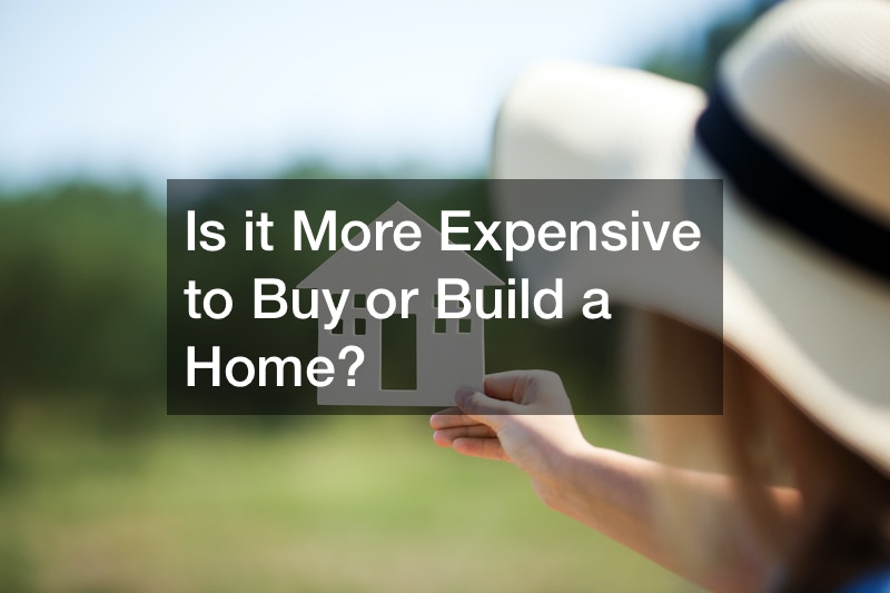 is it more expensive to build or buy a home